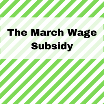 The March 2021 Wage Subsidy