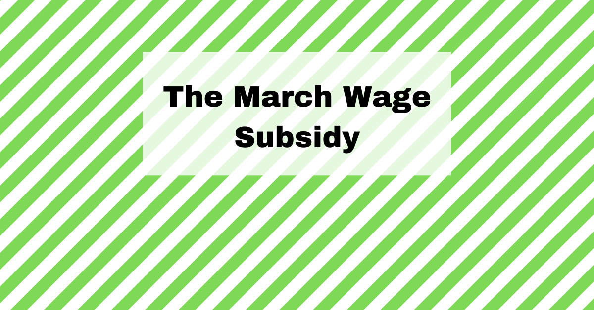 March wage subsidy NZ 2021