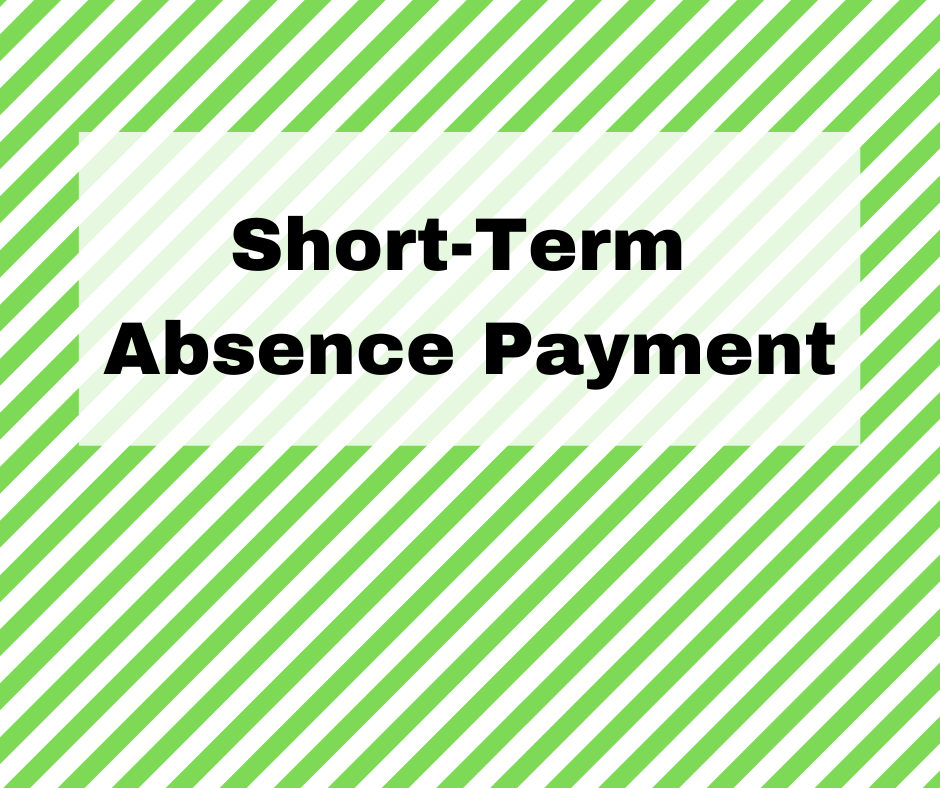 short-term absence payment available